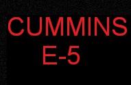 CUMMINS E5